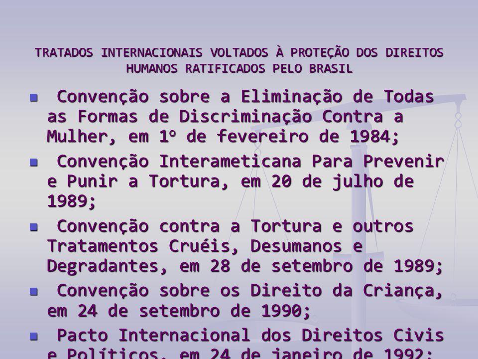Convenção sobre os Direito da Criança, em 24 de setembro de 1990;
