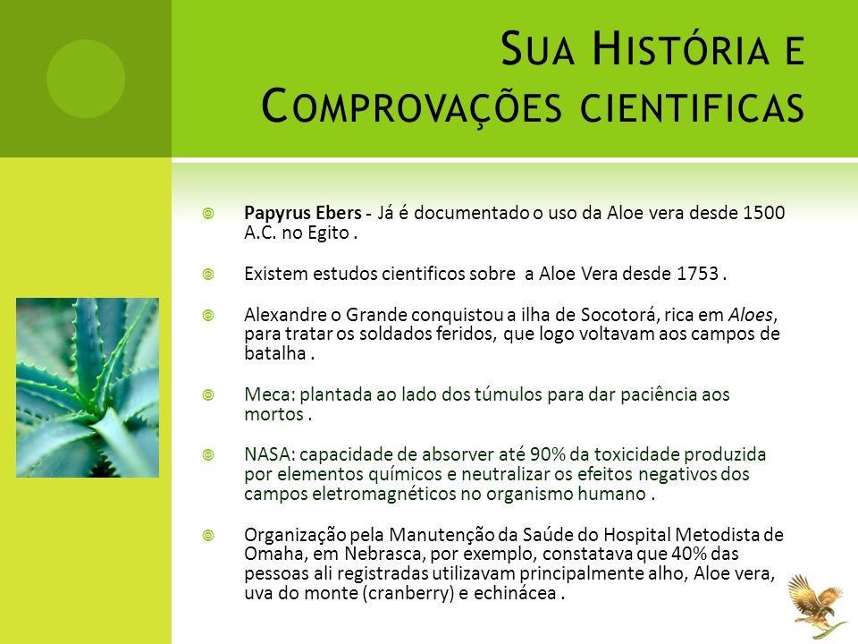 Sua História e Comprovações cientificas
