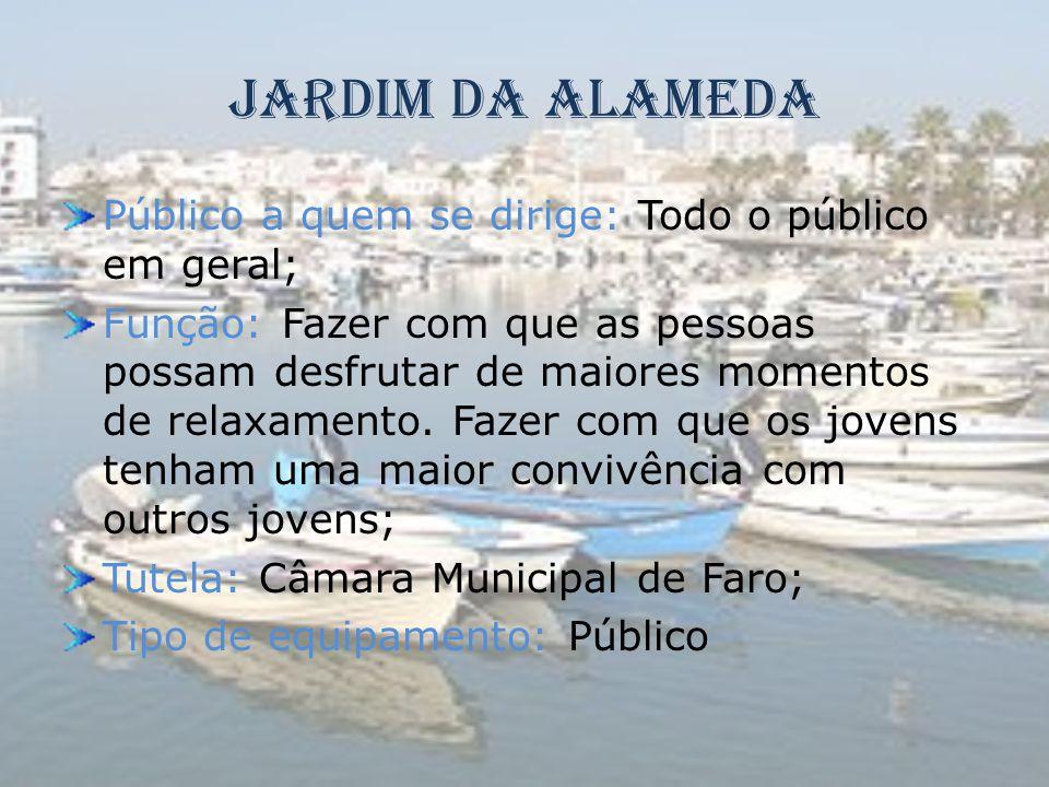 Jardim da Alameda Público a quem se dirige: Todo o público em geral;