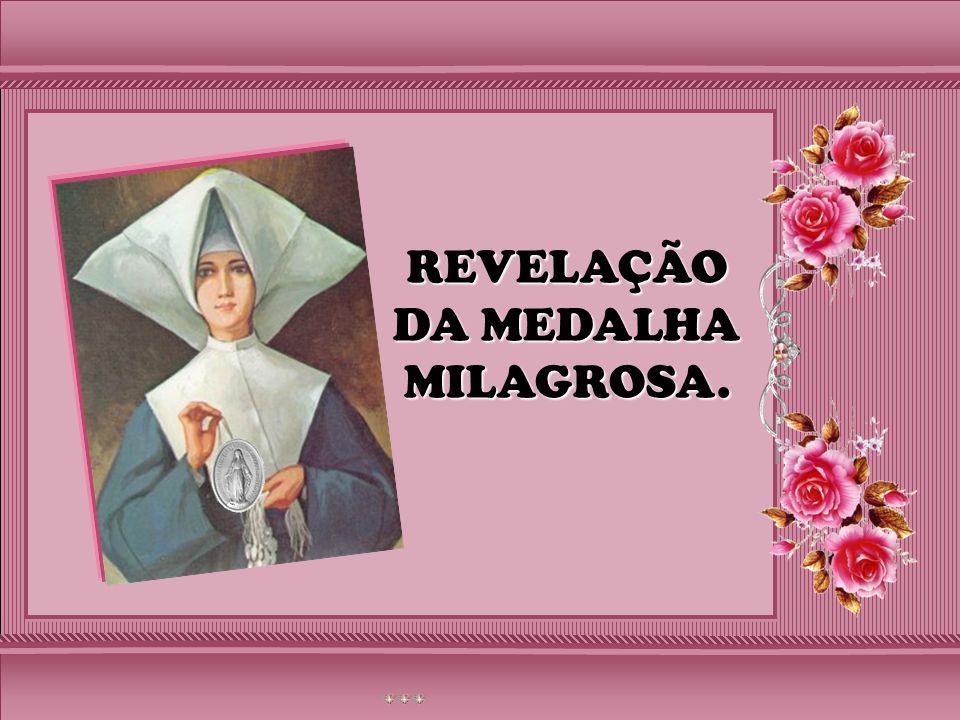 REVELAÇÃO DA MEDALHA MILAGROSA.