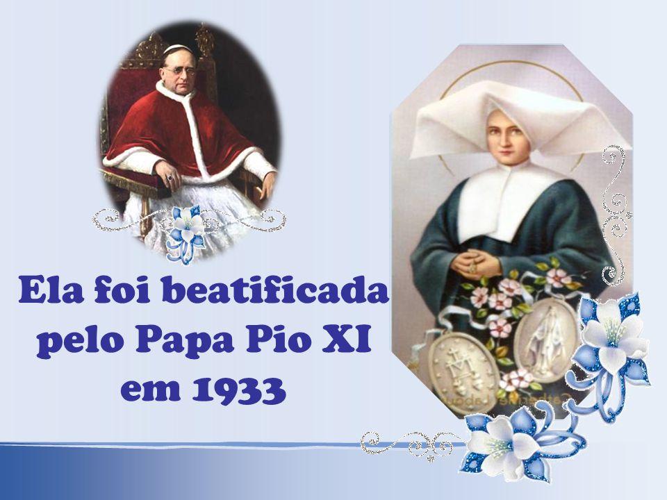 Ela foi beatificada pelo Papa Pio XI em 1933
