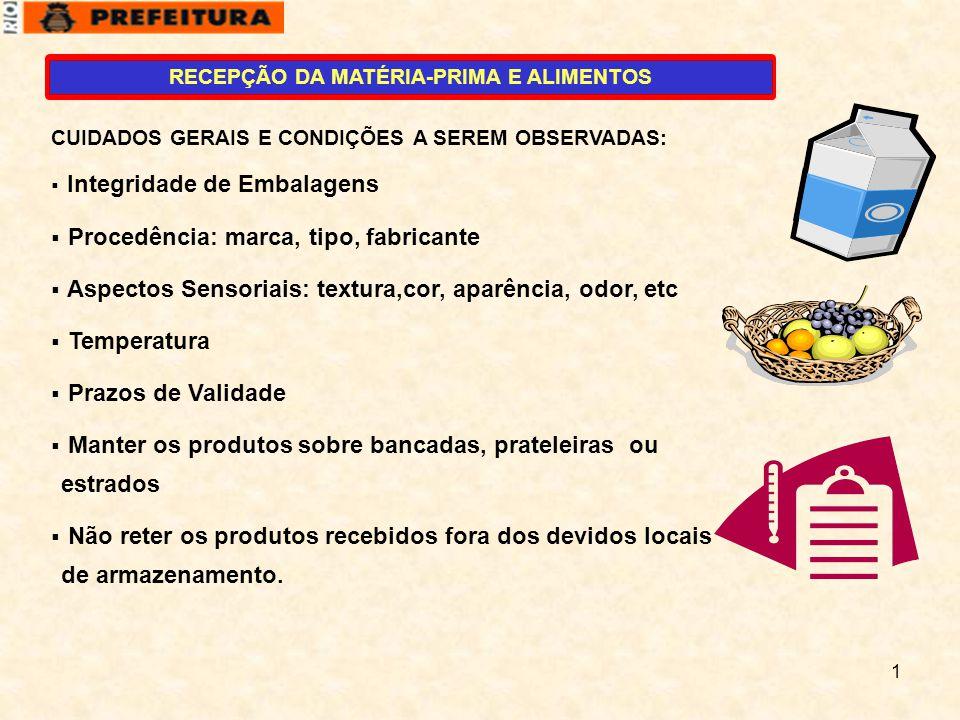 RECEPÇÃO DA MATÉRIA-PRIMA E ALIMENTOS