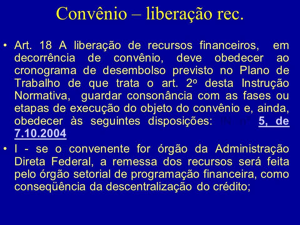 Convênio – liberação rec.