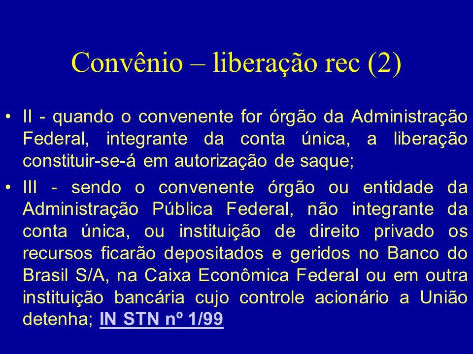 Convênio – liberação rec (2)