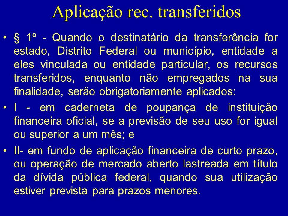 Aplicação rec. transferidos
