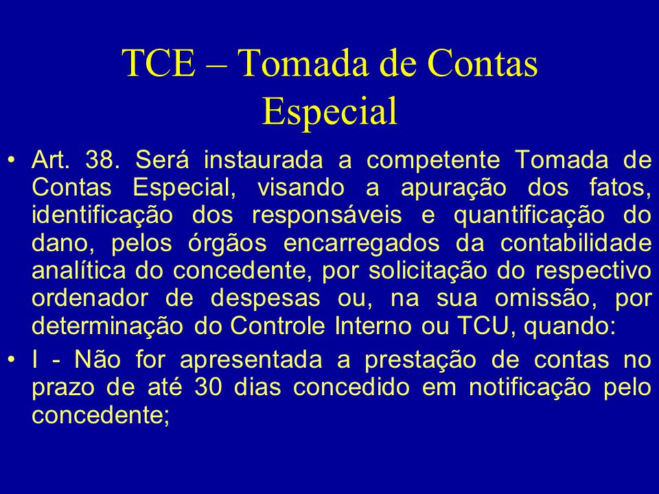 TCE – Tomada de Contas Especial