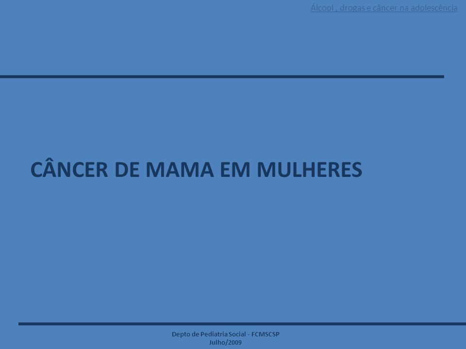 CÂNCER DE MAMA EM MULHERES