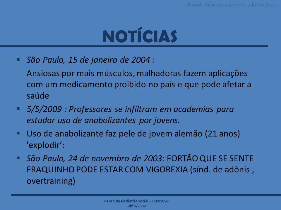 NOTÍCIAS São Paulo, 15 de janeiro de 2004 :