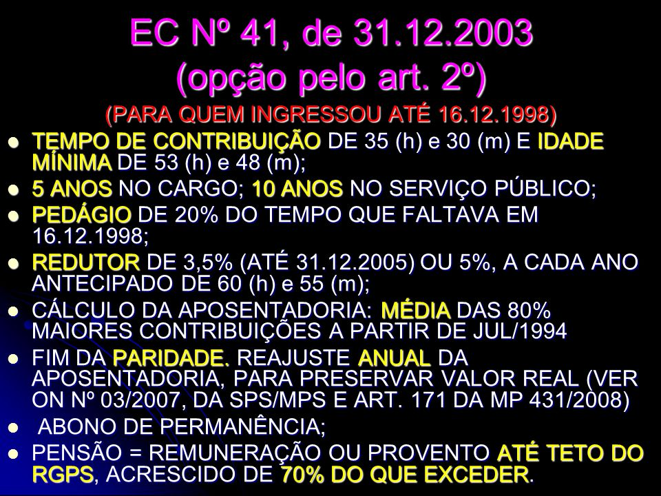 EC Nº 41, de 31.12.2003 (opção pelo art. 2º)