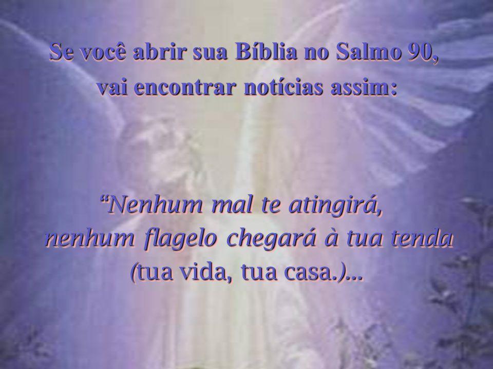 Se você abrir sua Bíblia no Salmo 90, vai encontrar notícias assim: