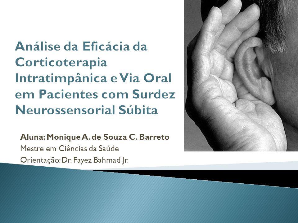 Análise da Eficácia da Corticoterapia Intratimpânica e Via Oral em Pacientes com Surdez Neurossensorial Súbita
