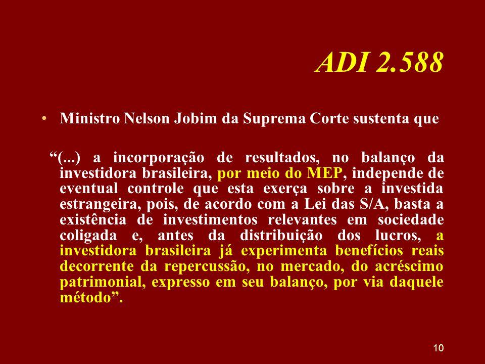 ADI 2.588 Ministro Nelson Jobim da Suprema Corte sustenta que