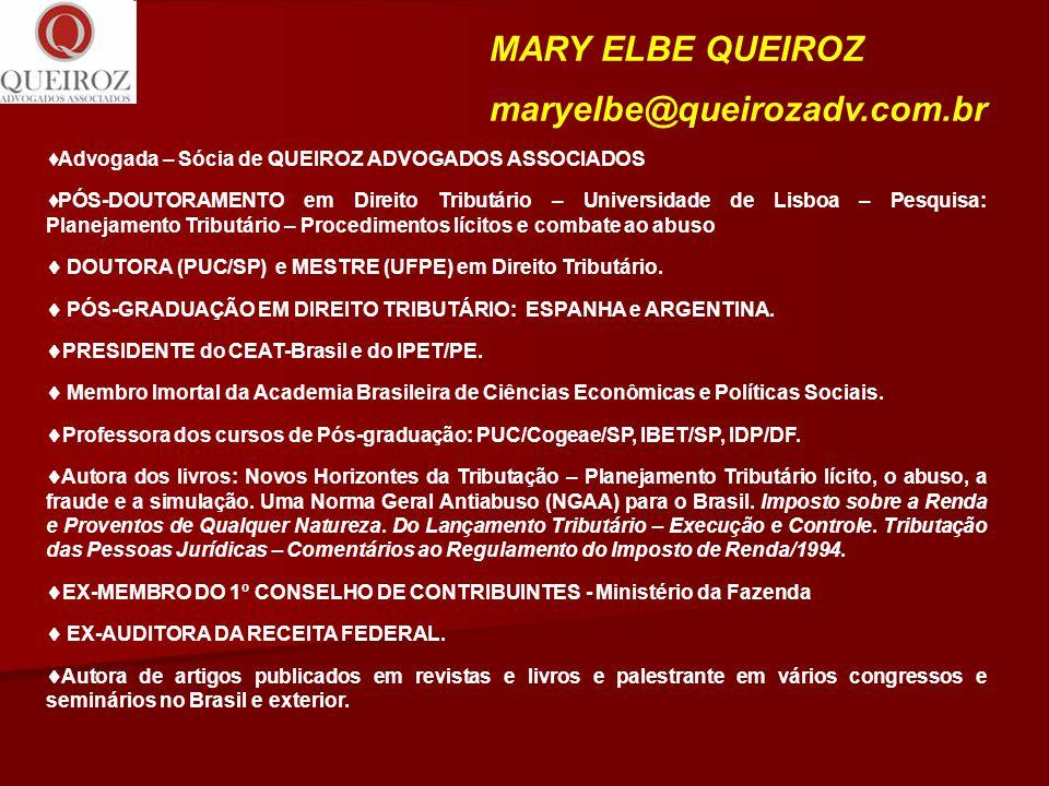 MARY ELBE QUEIROZ maryelbe@queirozadv.com.br