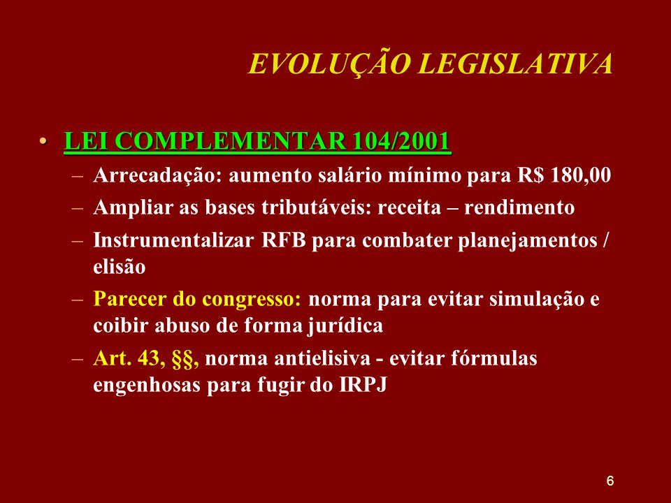 EVOLUÇÃO LEGISLATIVA LEI COMPLEMENTAR 104/2001