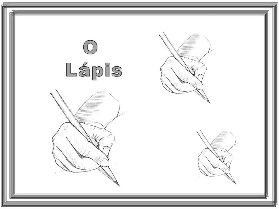 O Lápis