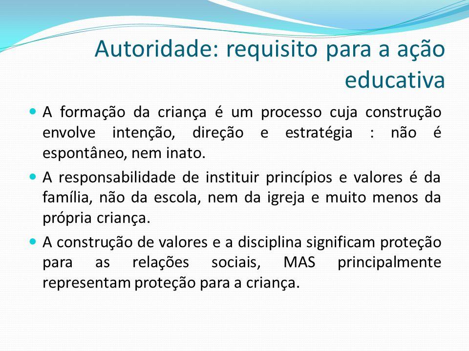 Autoridade: requisito para a ação educativa