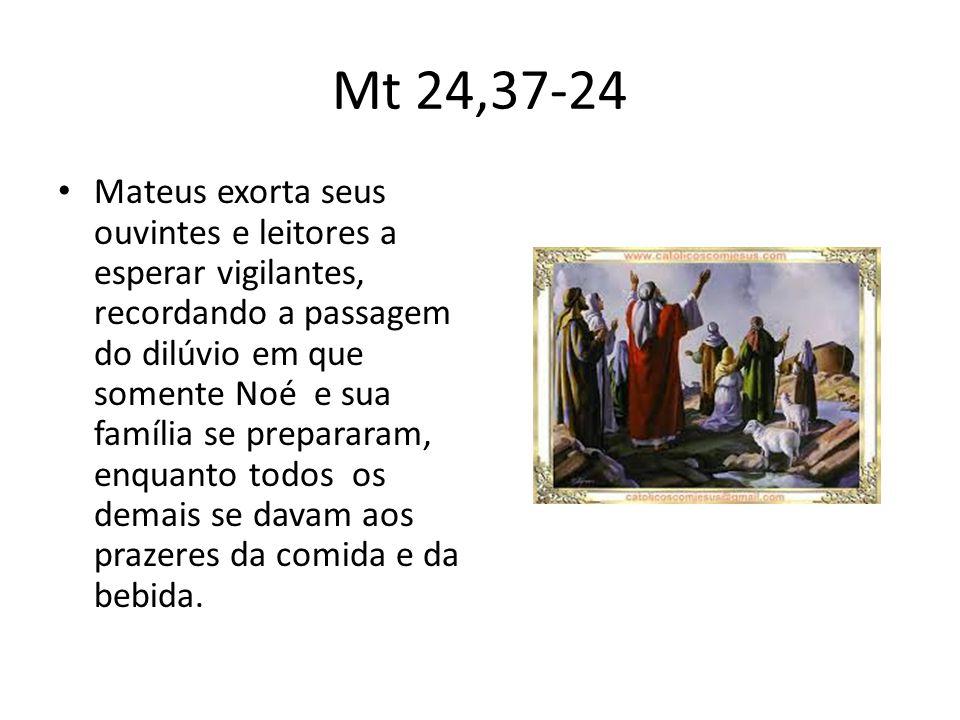 Mt 24,37-24