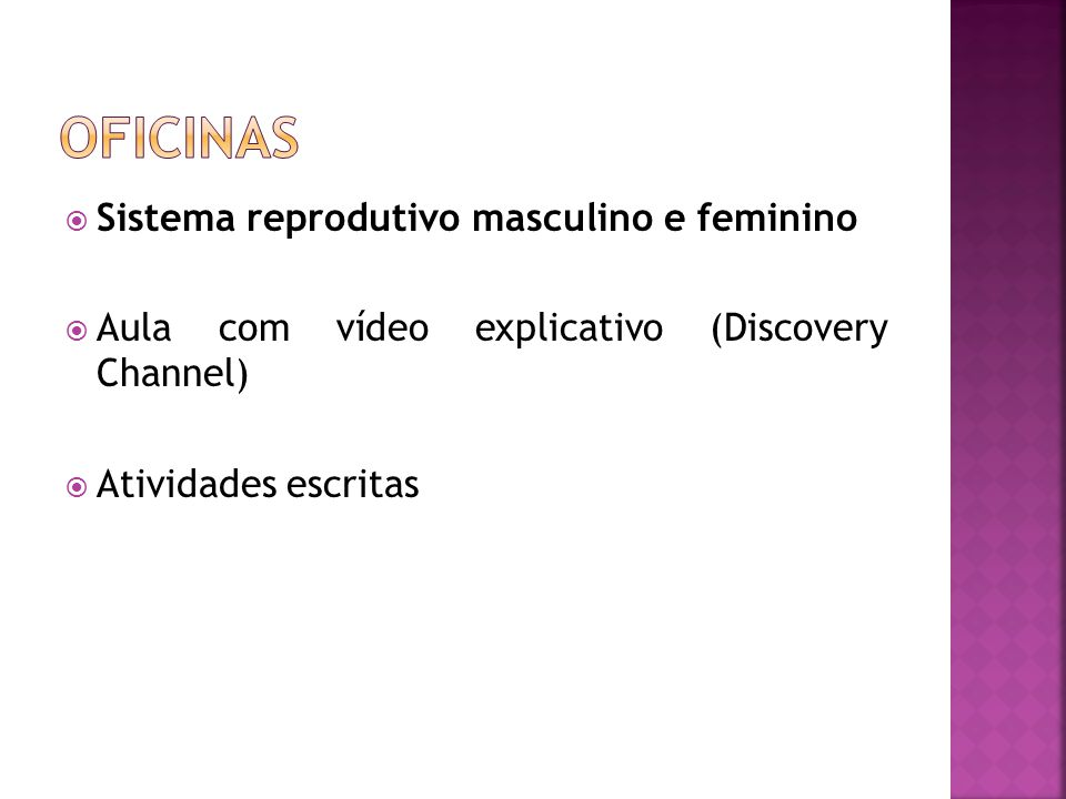 Oficinas Sistema reprodutivo masculino e feminino