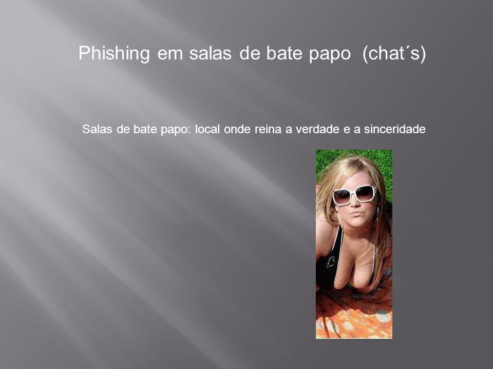 Phishing em salas de bate papo (chat´s)