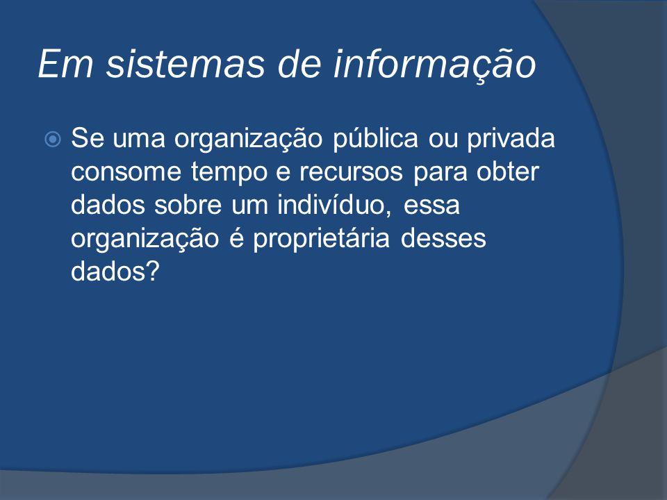 Em sistemas de informação