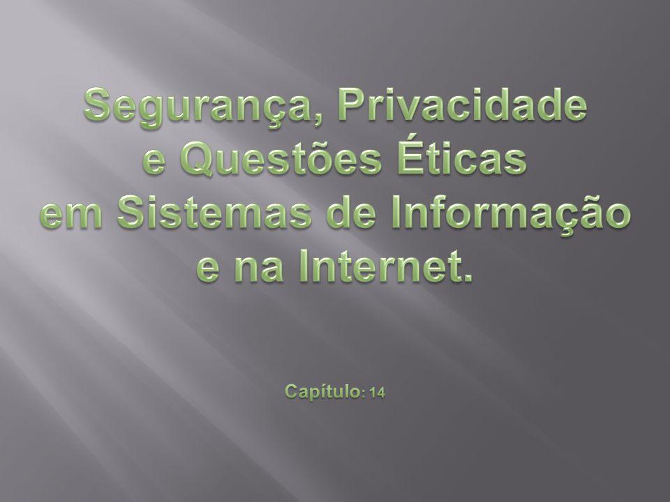 Segurança, Privacidade em Sistemas de Informação