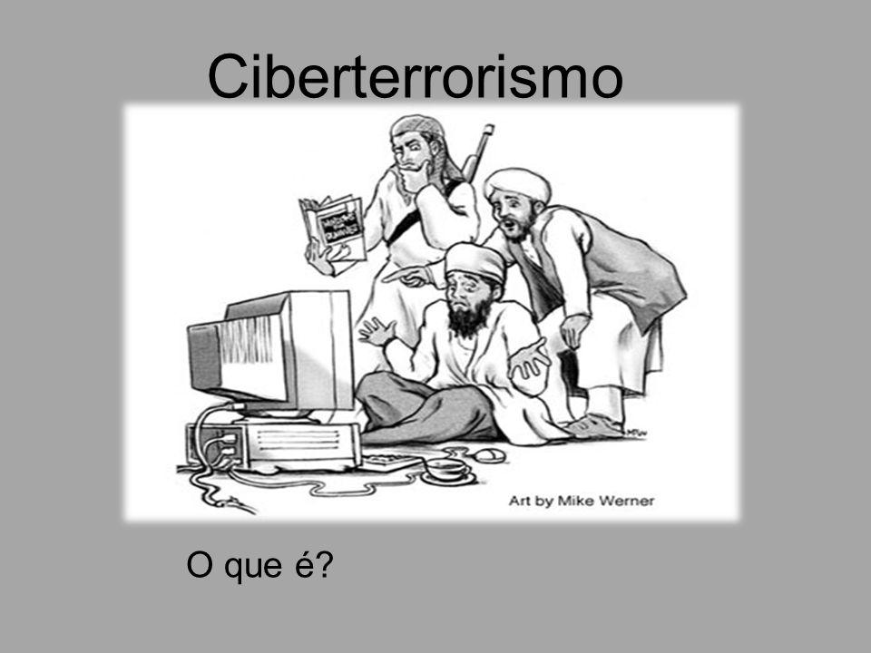 Ciberterrorismo O que é