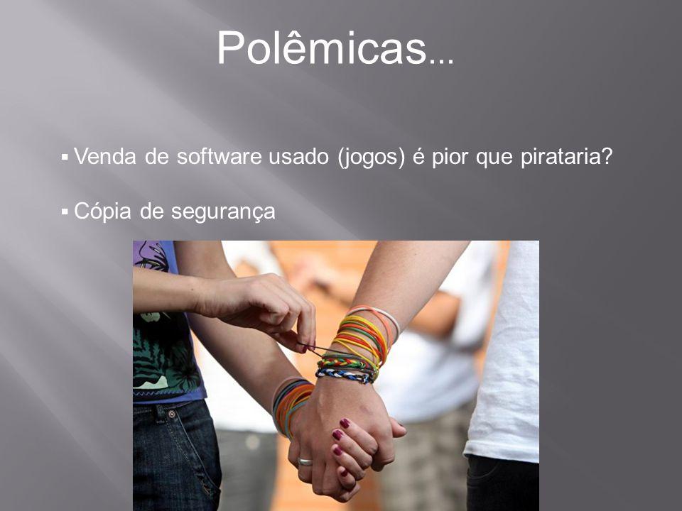 Polêmicas... Venda de software usado (jogos) é pior que pirataria
