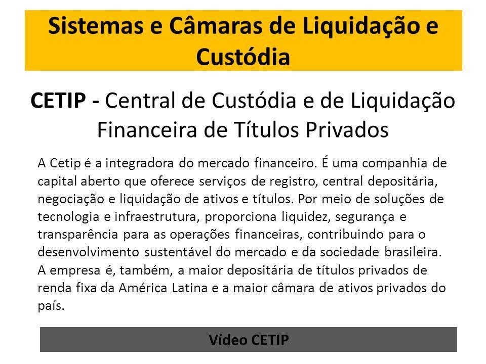 Sistemas e Câmaras de Liquidação e Custódia