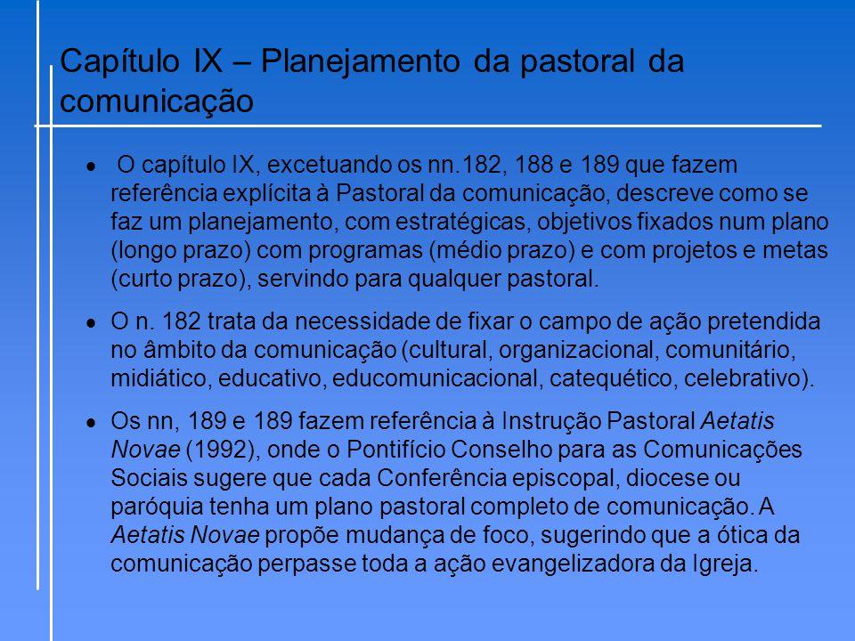 Capítulo IX – Planejamento da pastoral da comunicação