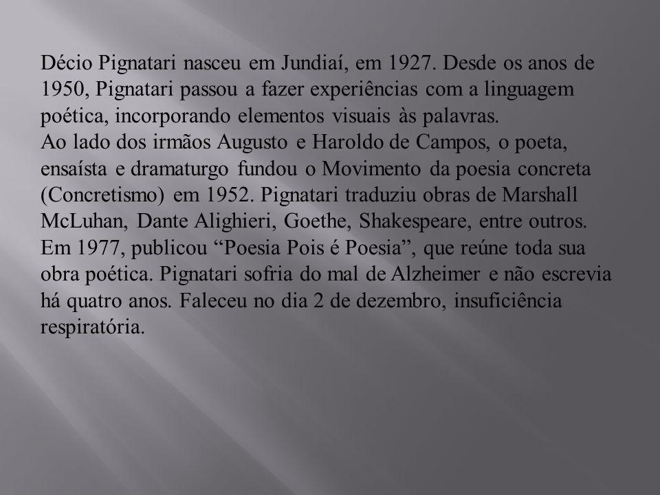 Décio Pignatari nasceu em Jundiaí, em 1927