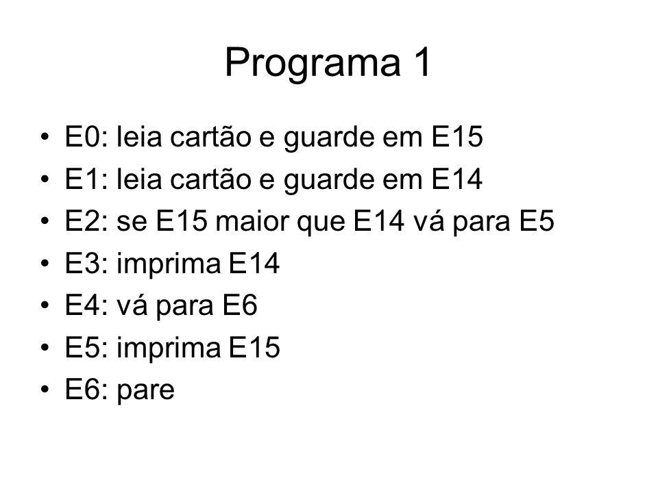 Programa 1 E0: leia cartão e guarde em E15