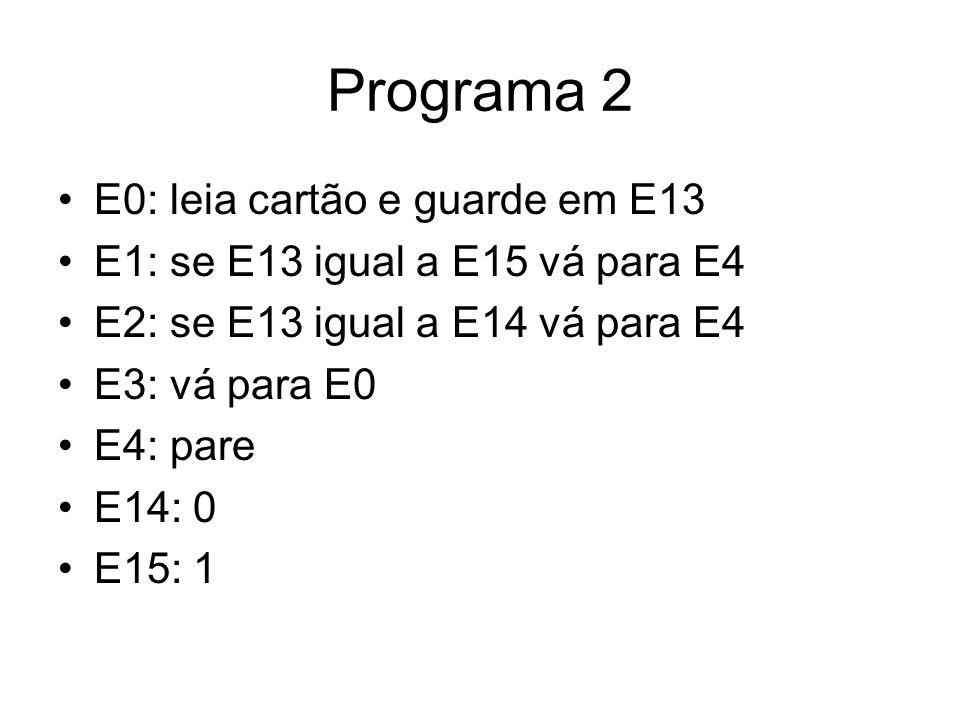 Programa 2 E0: leia cartão e guarde em E13