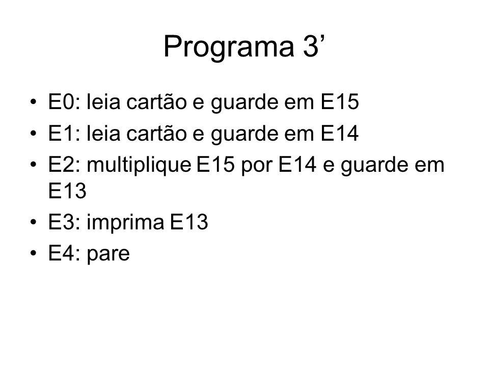 Programa 3' E0: leia cartão e guarde em E15