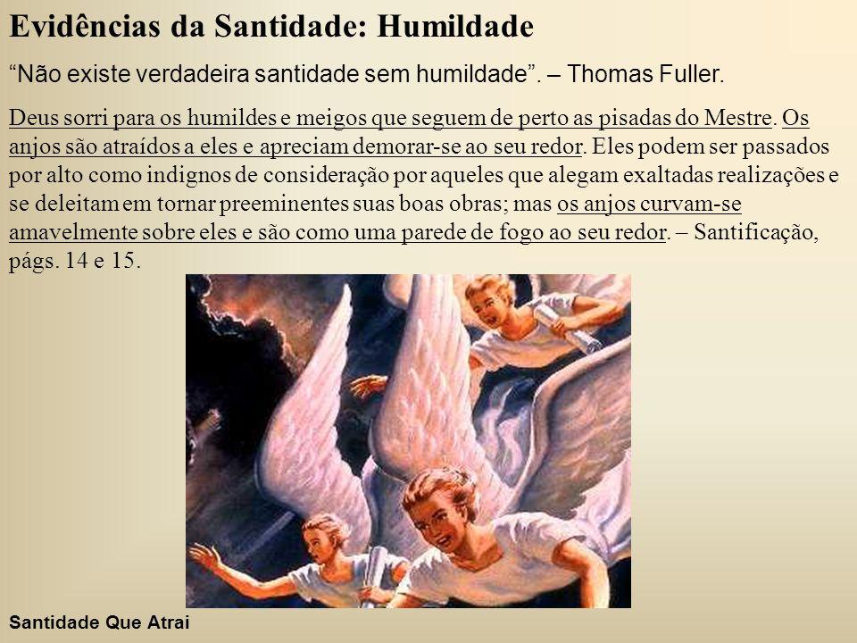 Evidências da Santidade: Humildade