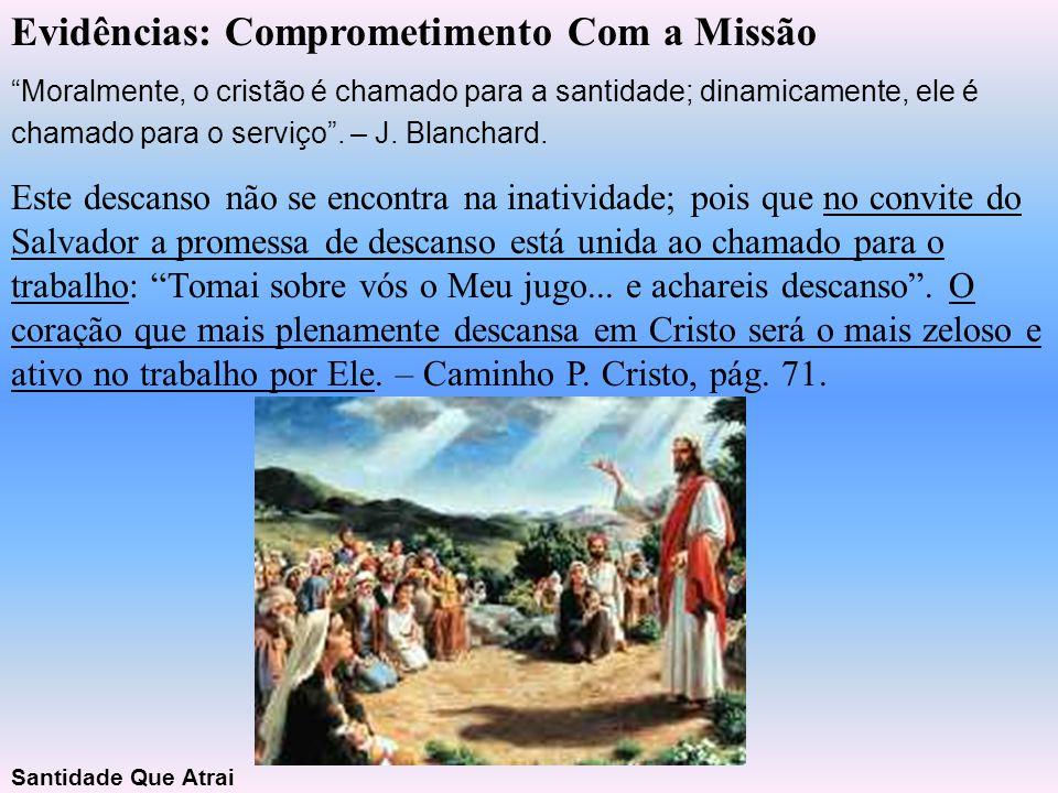 Evidências: Comprometimento Com a Missão