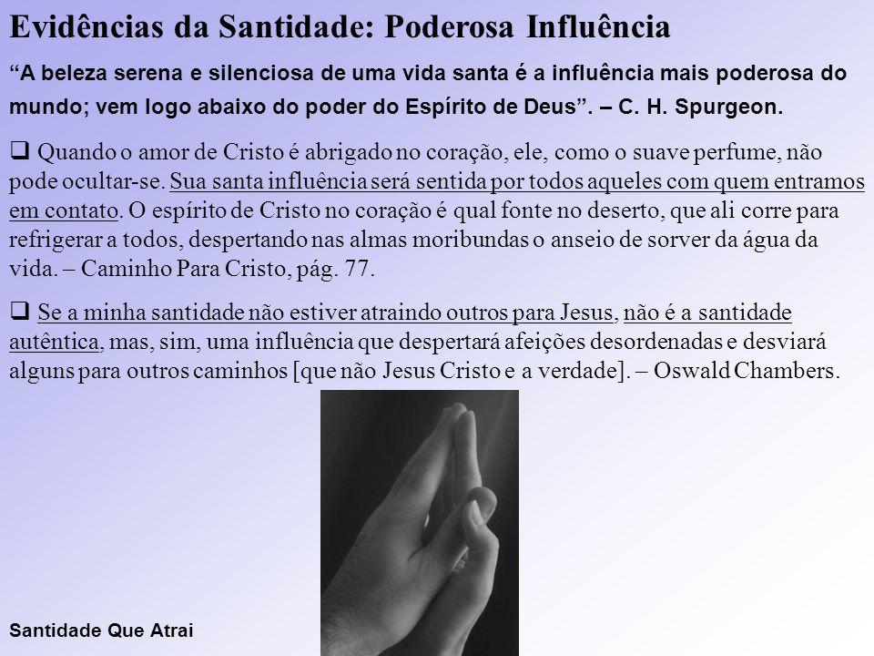 Evidências da Santidade: Poderosa Influência