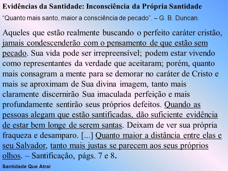 Evidências da Santidade: Inconsciência da Própria Santidade