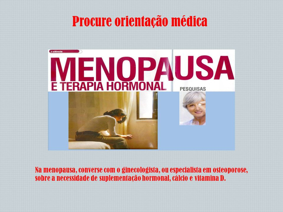 Procure orientação médica