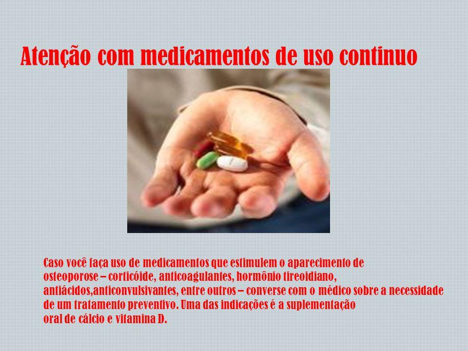 Atenção com medicamentos de uso continuo