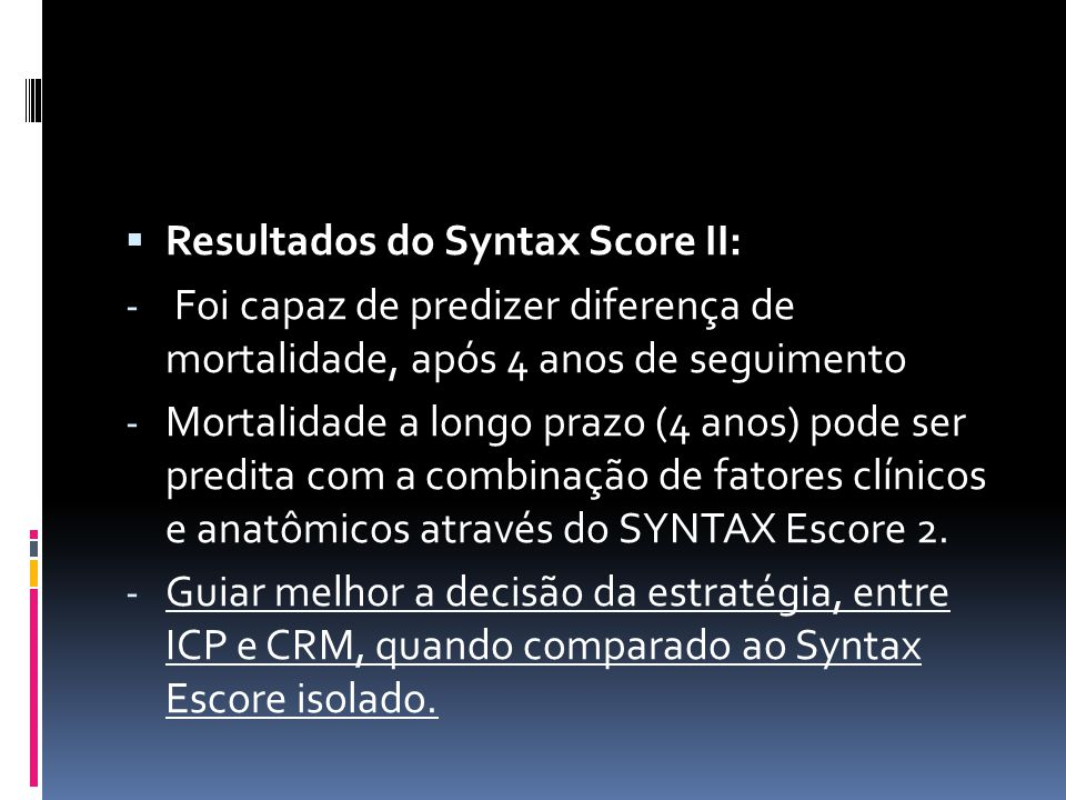 Resultados do Syntax Score II: