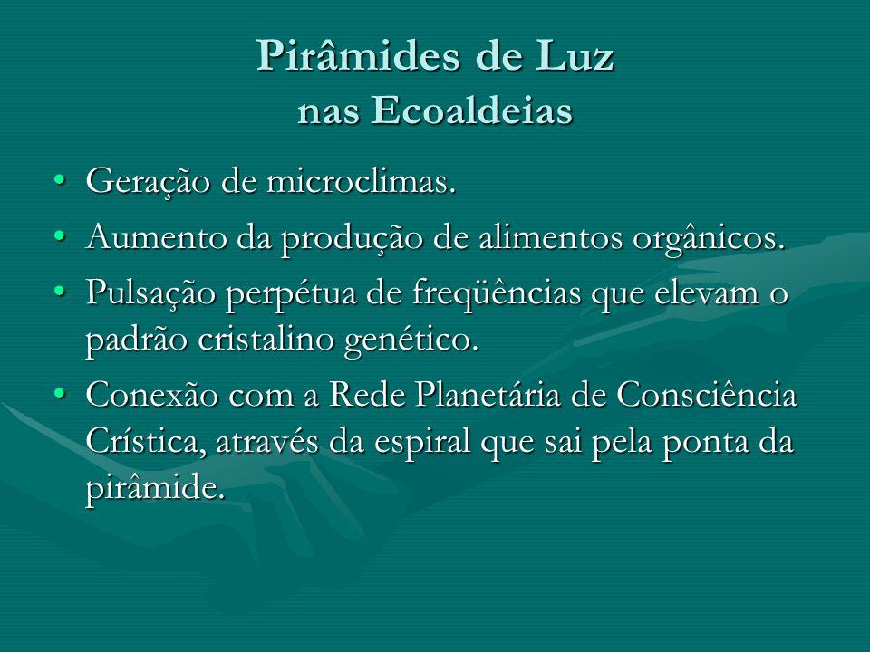 Pirâmides de Luz nas Ecoaldeias