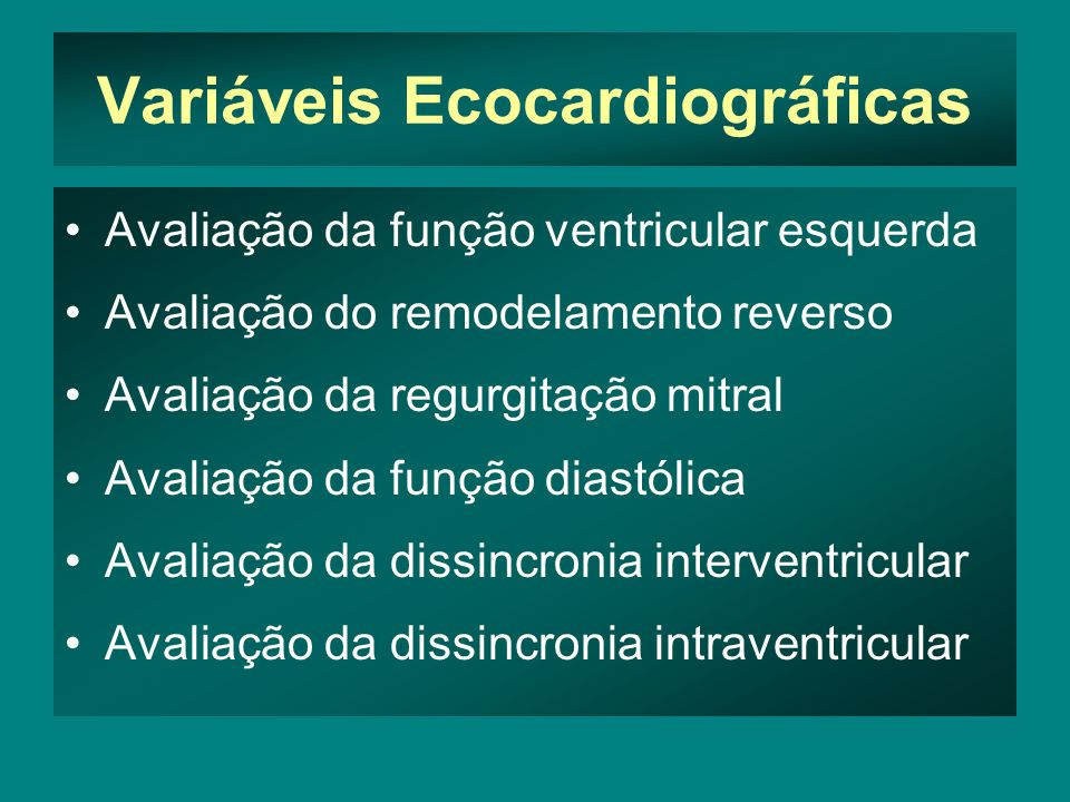 Variáveis Ecocardiográficas