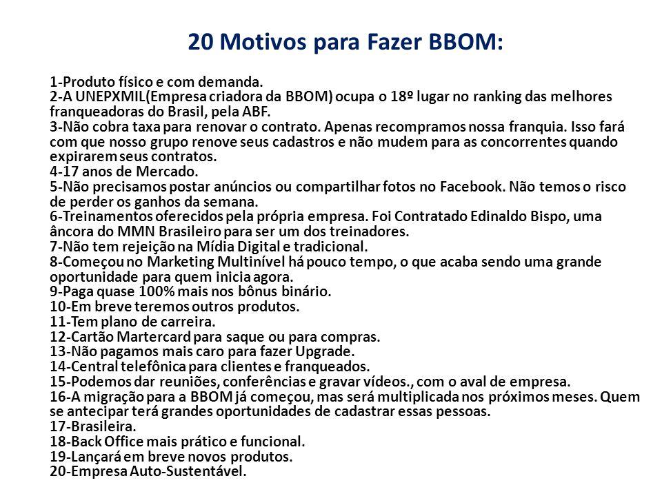 20 Motivos para Fazer BBOM: