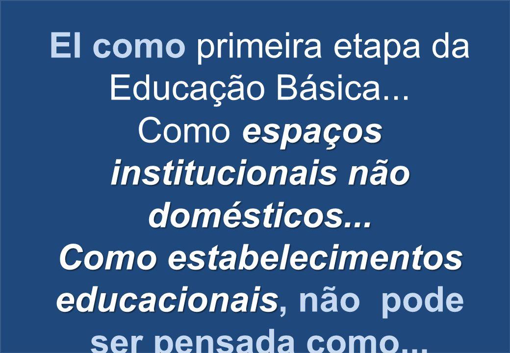Como estabelecimentos educacionais, não pode ser pensada como...
