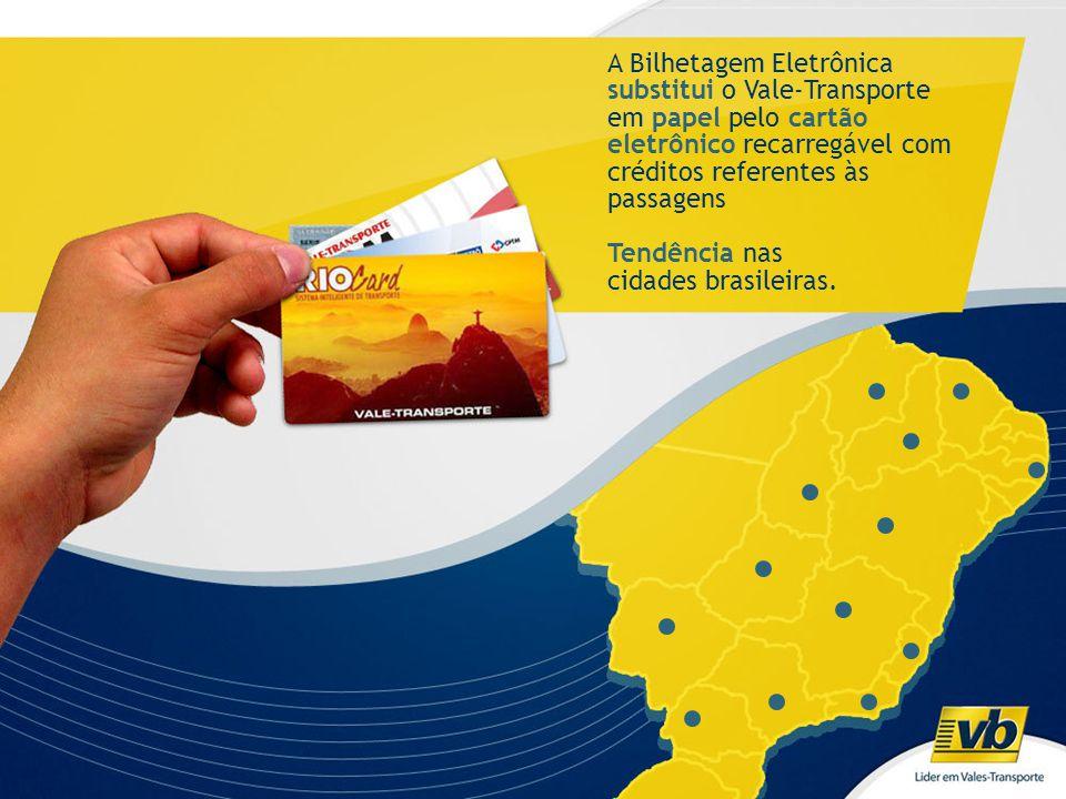 A Bilhetagem Eletrônica substitui o Vale-Transporte em papel pelo cartão eletrônico recarregável com créditos referentes às passagens