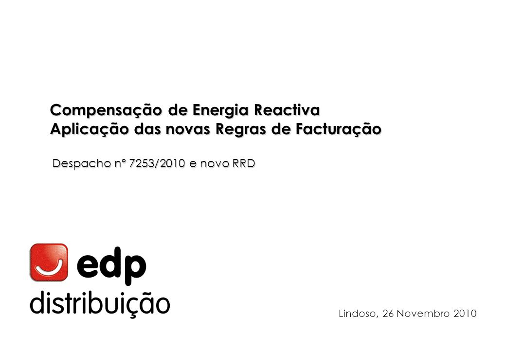 Índice Energia Reactiva Para que serve Efeitos. Compensação.