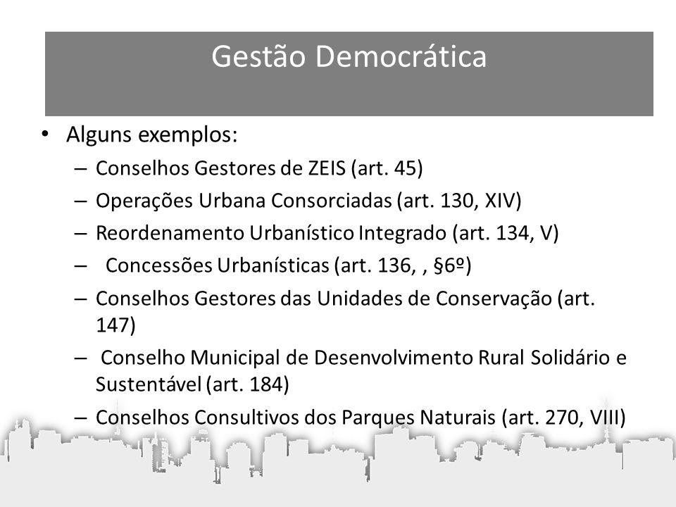 Gestão Democrática Alguns exemplos:
