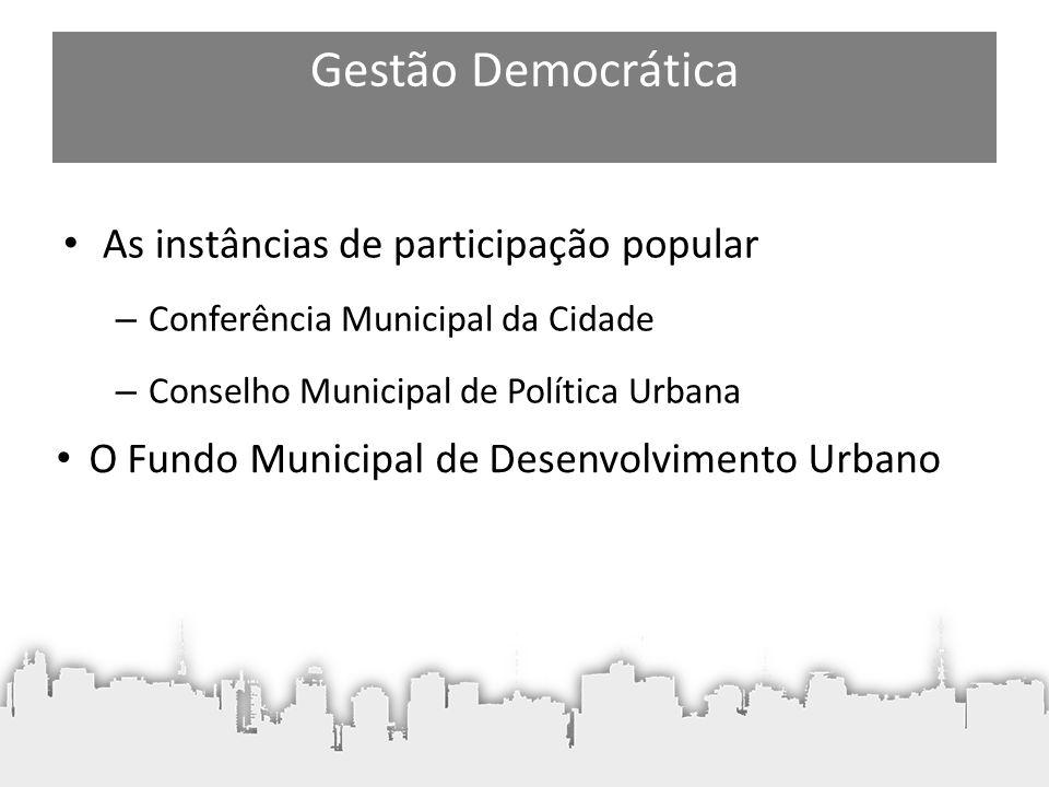Gestão Democrática As instâncias de participação popular