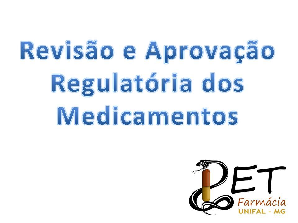Revisão e Aprovação Regulatória dos Medicamentos