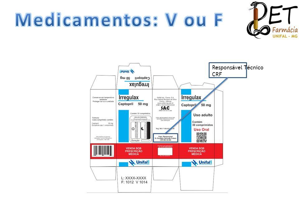 Medicamentos: V ou F Responsável Técnico CRF